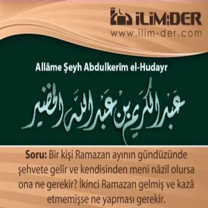 Ramazanda Şehvete Gelip Cimâ ve İhtilâm Olmaksızın Boşalmanın Hükmü