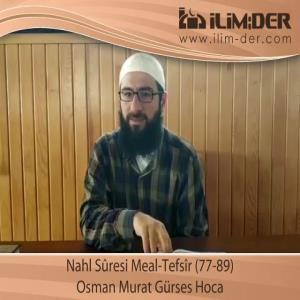 Nahl Sûresi Meal-Tefsîr (77-89)